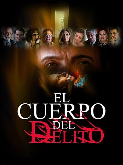 El cuerpo del delito (The body of the crime)