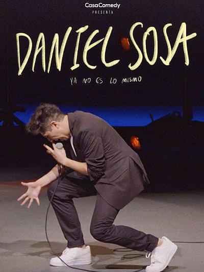 Daniel Sosa: Ya no es lo mismo