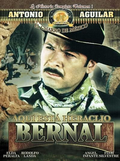 Aquí está Heraclio Bernal
